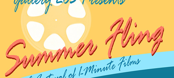 Gallery 263 Summer Fling, A Festival of One Minute Films