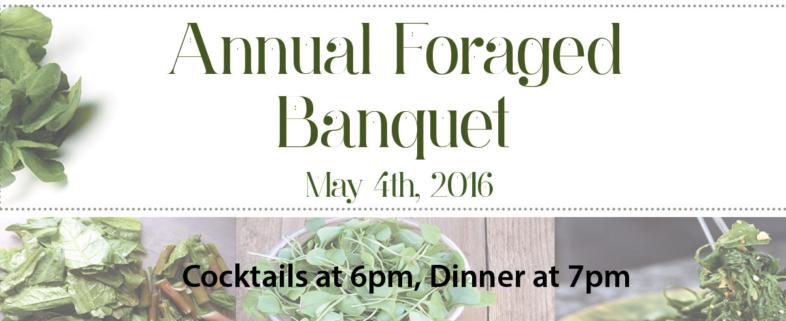 Annual Foraged Banquet